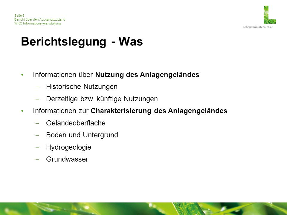 Seite 9 Bericht über den Ausgangszustand WKO Informationsveranstaltung Berichtslegung - Was Informationen über Nutzung des Anlagengeländes  Historisc