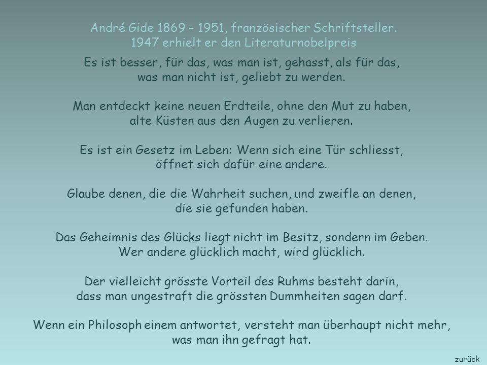 zurück Albert Schweitzer 1875 - 1965, deutsch-französischer Arzt, Theologe, Musiker und Kulturphilosoph, 1952 Friedensnobelpreis Begeisterung ist ein guter Treibstoff, doch leider verbrennt er so schnell.