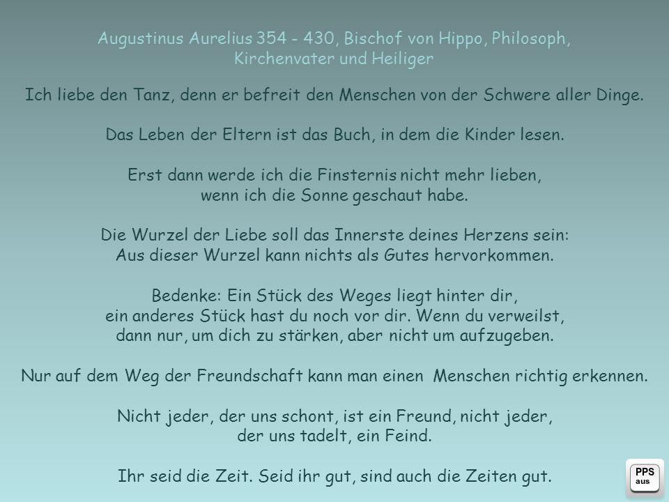 Arthur Schopenhauer 1788 - 1860, deutscher Philosoph zurück Das Glück gehört denen, die sich selber genügen; denn alle äusseren Quellen des Glückes und Genusses sind, ihrer Natur nach, höchst unsicher, misslich, vergänglich und dem Zufall unterworfen.