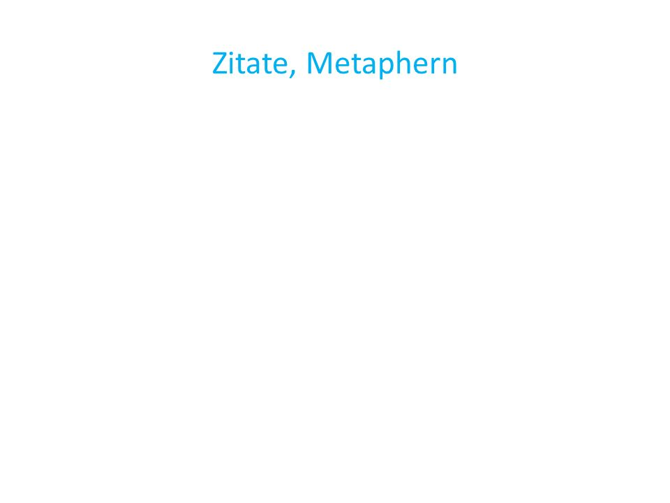 Zitate, Metaphern