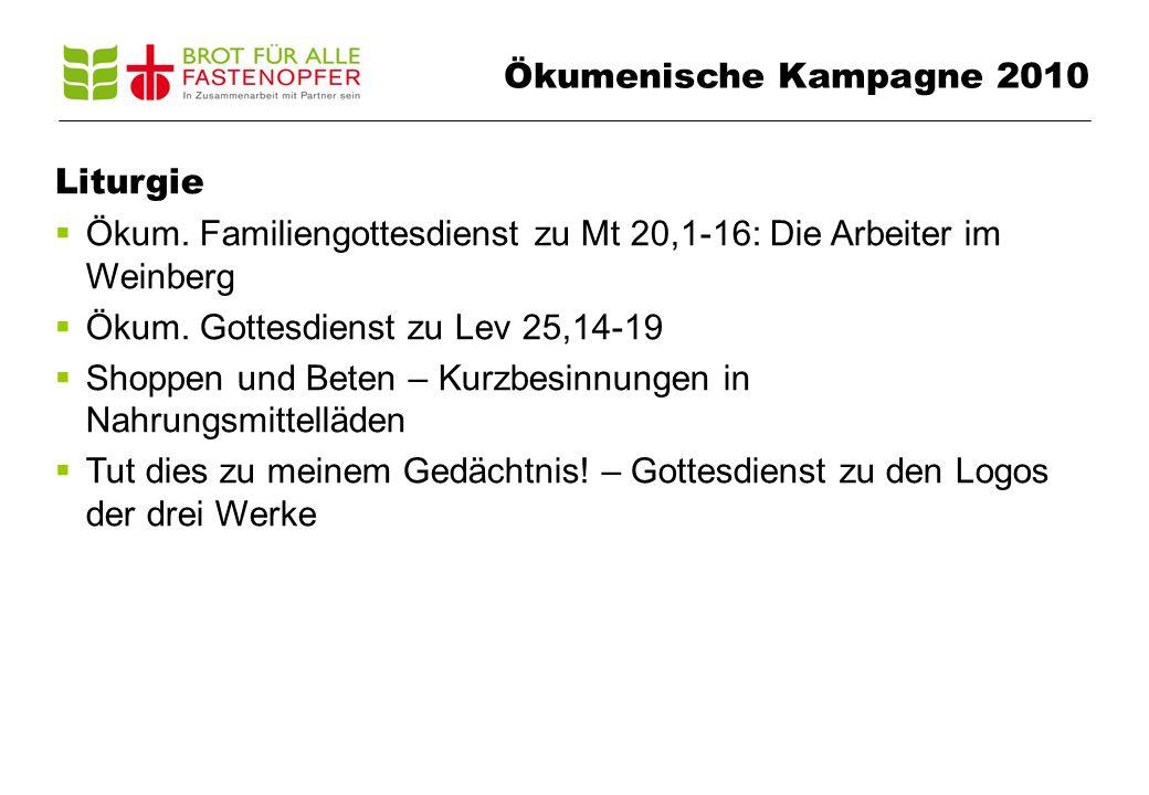 Liturgie  Ökum. Familiengottesdienst zu Mt 20,1-16: Die Arbeiter im Weinberg  Ökum.