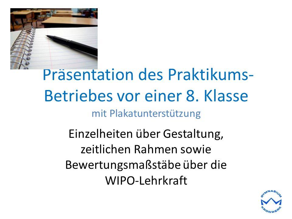 Präsentation des Praktikums- Betriebes vor einer 8.