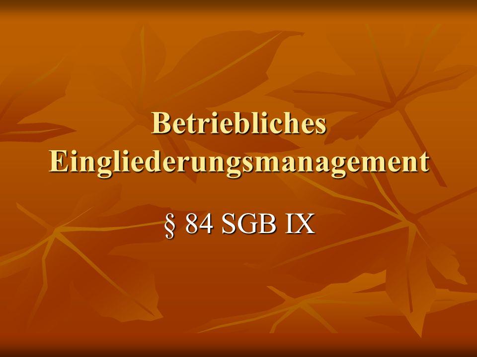 Betriebliches Eingliederungsmanagement § 84 SGB IX