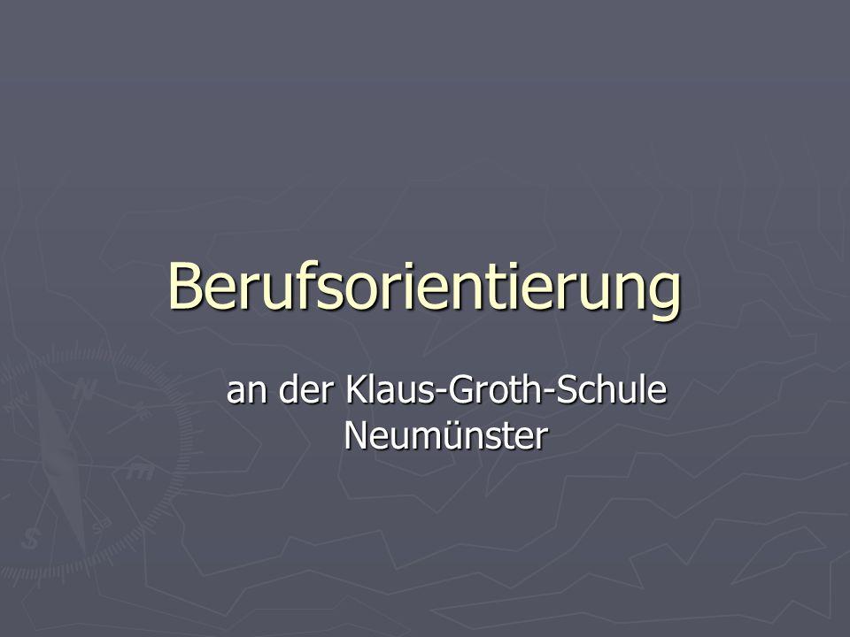 Berufsorientierung an der Klaus-Groth-Schule Neumünster
