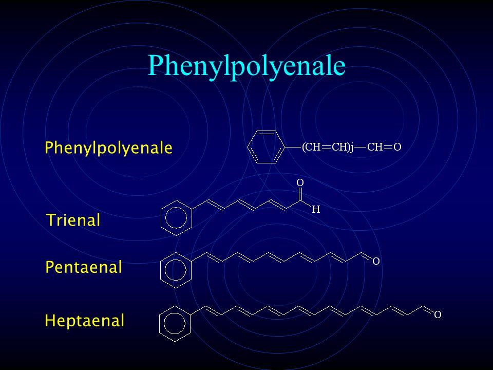 Phenylpolyenale Trienal PentaenalHeptaenal Phenylpolyenale