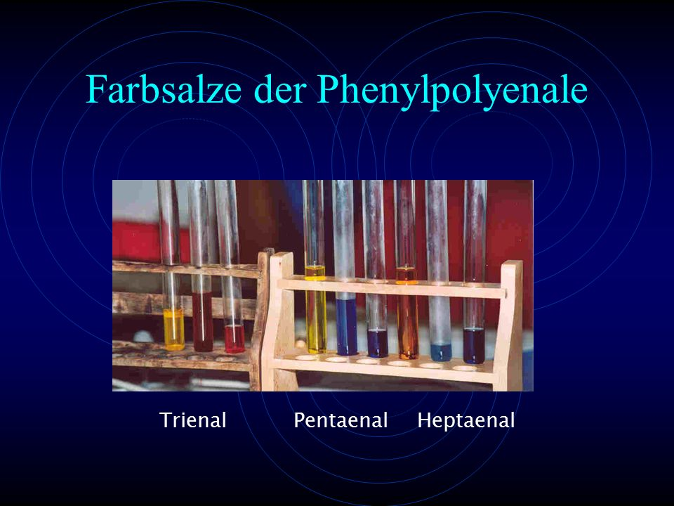 TrienalPentaenalHeptaenal Farbsalze der Phenylpolyenale