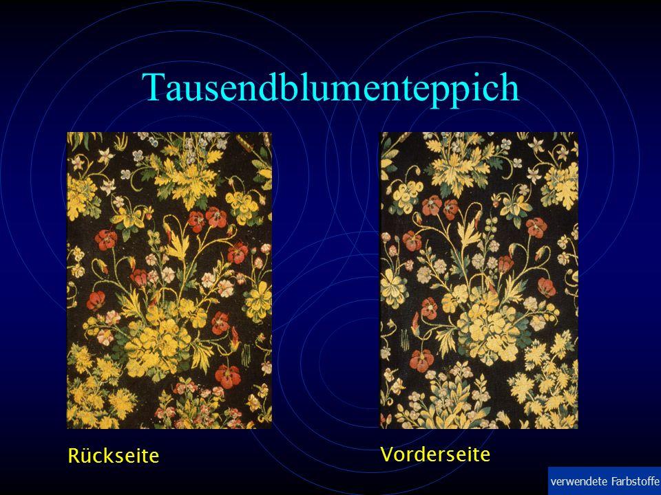 Tausendblumenteppich Vorderseite Rückseite verwendete Farbstoffe