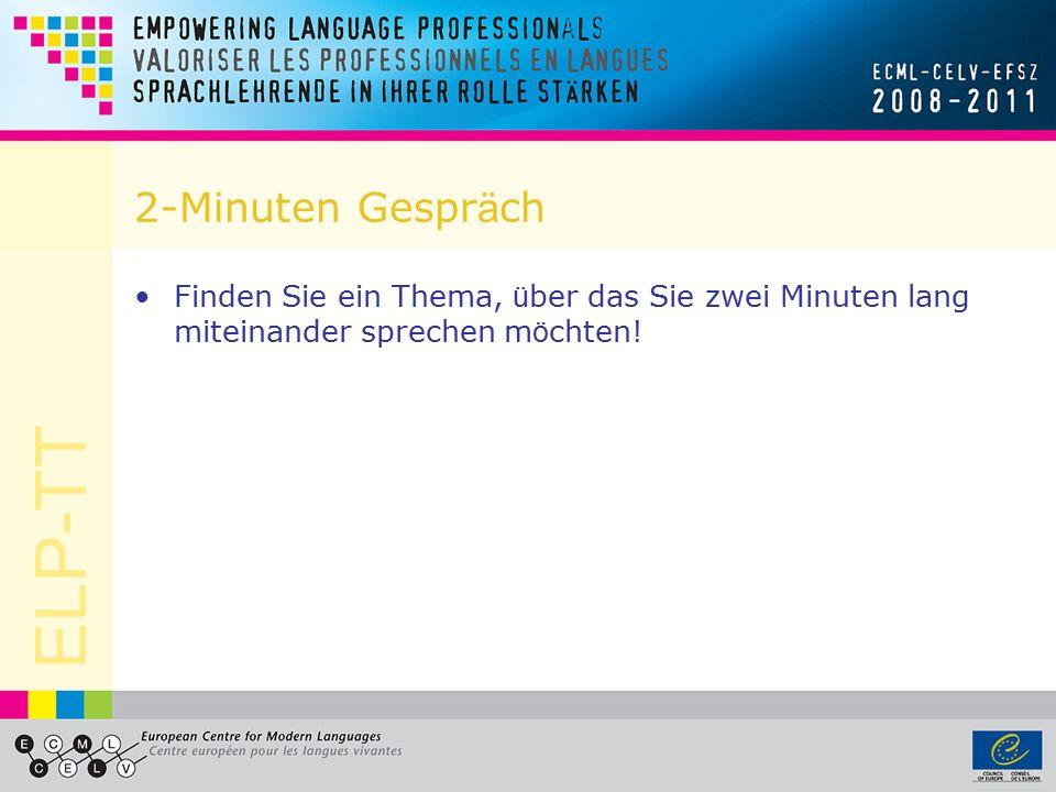 ELP-TT Wie lernt man, die Zielsprache zu sprechen? Was hilft, um Deutsch sprechen zu lernen? … laut (Dialoge) lesen ? … W ö rter auswendig lernen? … G