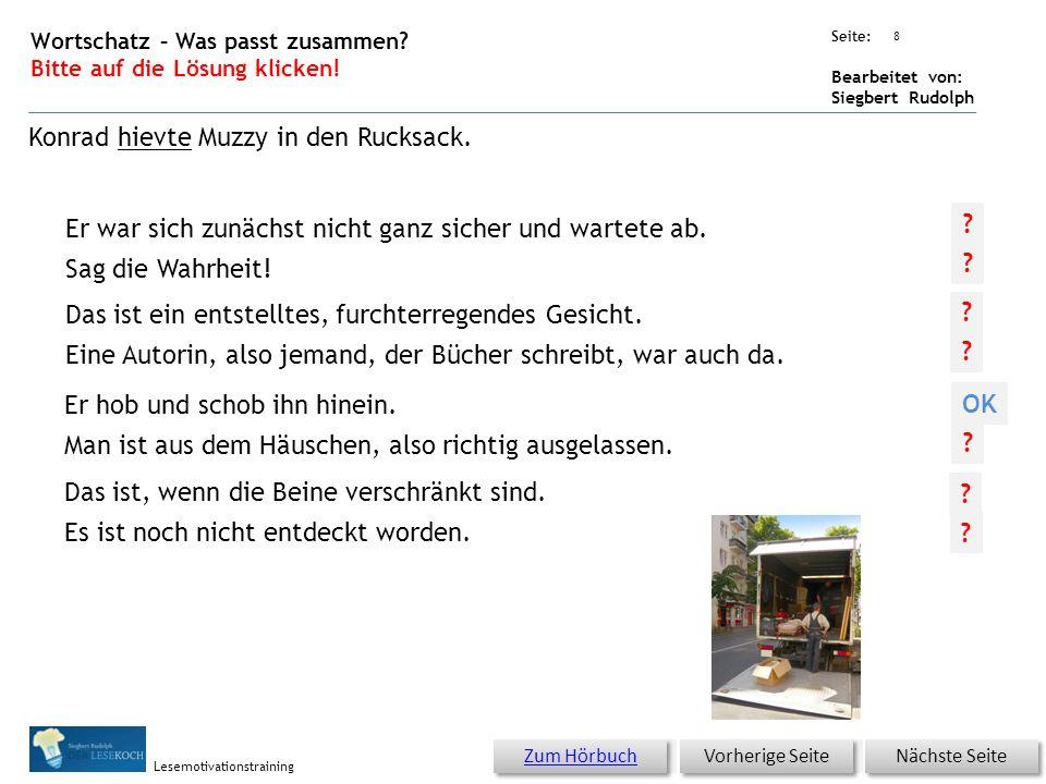 Übungsart: Seite: Bearbeitet von: Siegbert Rudolph Lesemotivationstraining Er war sich zunächst nicht ganz sicher und wartete ab.