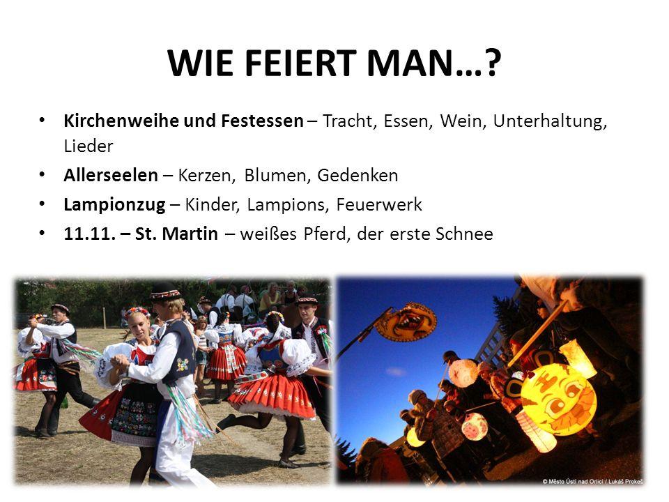 WIE FEIERT MAN….