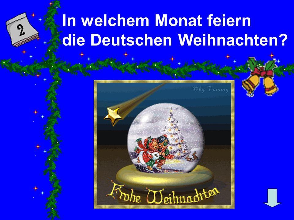 In welchem Monat feiern die Deutschen Weihnachten?