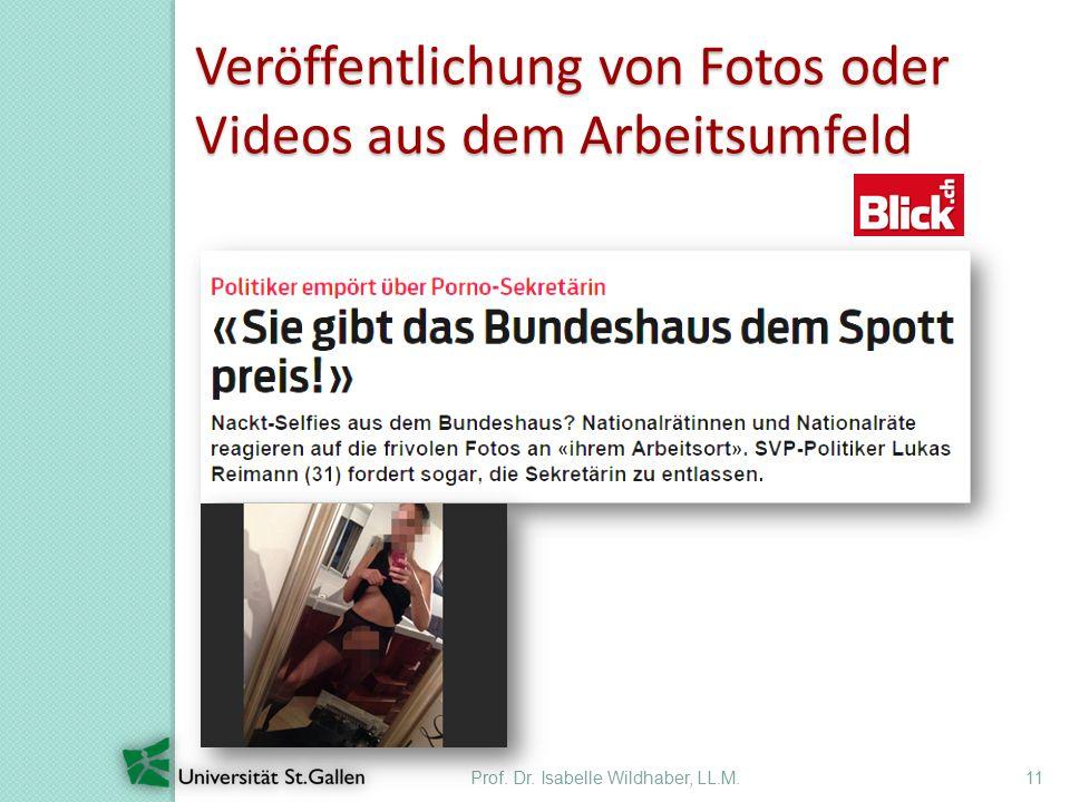 Veröffentlichung von Fotos oder Videos aus dem Arbeitsumfeld Prof. Dr. Isabelle Wildhaber, LL.M.11