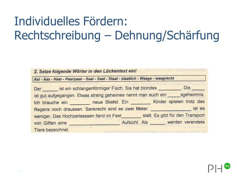 10 Individuelles Fördern: Rechtschreibung – Dehnung/Schärfung