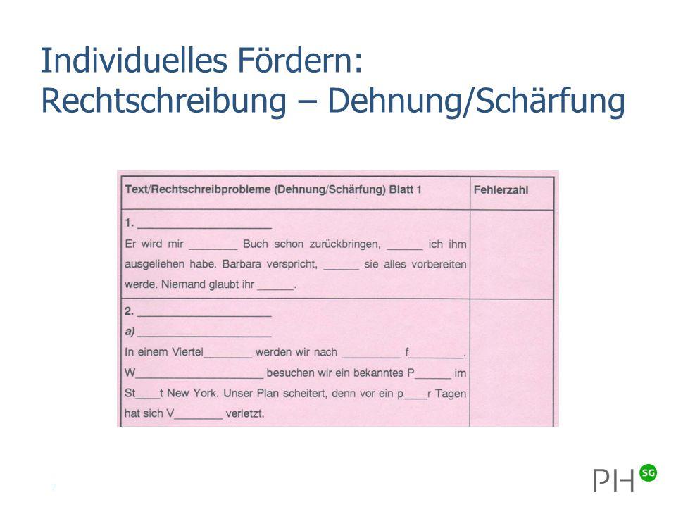 7 Individuelles Fördern: Rechtschreibung – Dehnung/Schärfung