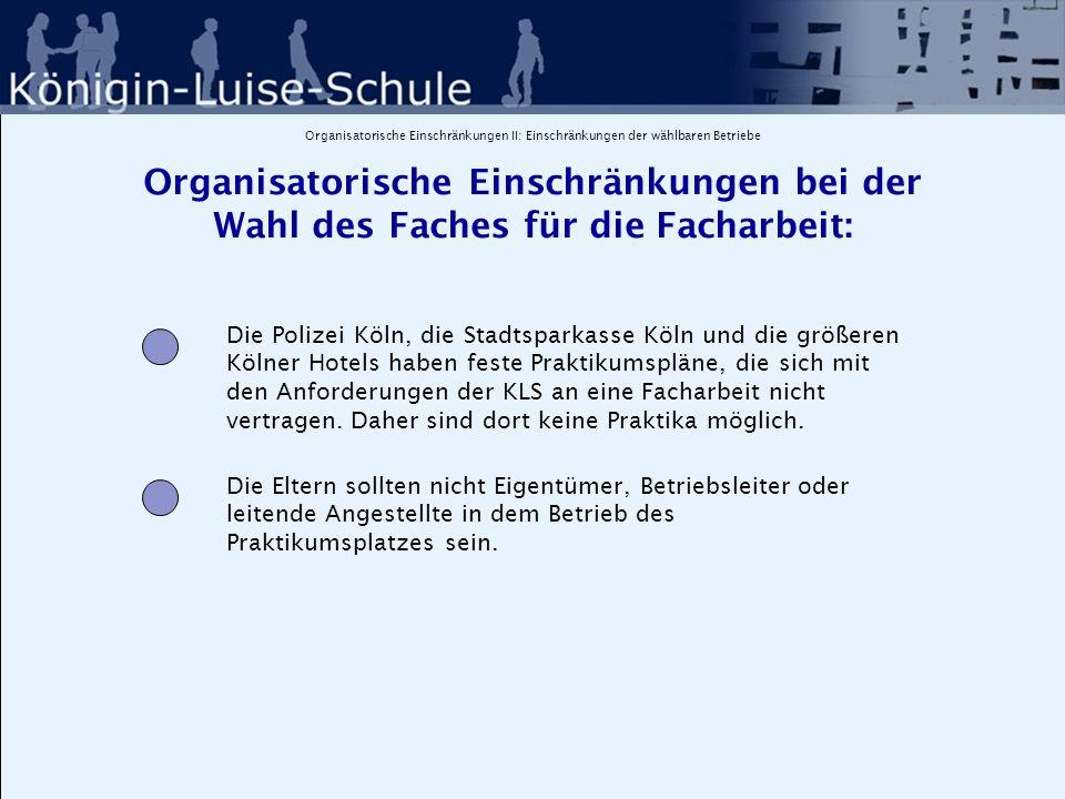 Organisatorische Einschränkungen III Organisatorische Einschränkungen bei der Wahl des Faches für die Facharbeit: In Kursen des Hansa-Gymnasiums kann von KLS-Schülern keine Facharbeit geschrieben werden, da die Konzepte der beiden SchuleN sich zu stark unterscheiden.