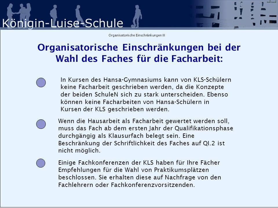 Organisatorische Einschränkungen IV: Verteilungsprobleme Die Anzahl der Facharbeiten oder Hausarbeiten pro Kurs muss begrenzt werden.