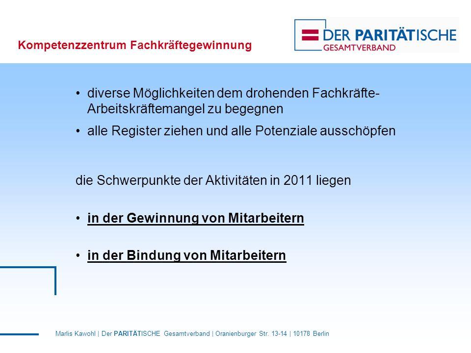 Marlis Kawohl | Der PARITÄTISCHE Gesamtverband | Oranienburger Str. 13-14 | 10178 Berlin Kompetenzzentrum Fachkräftegewinnung diverse Möglichkeiten de