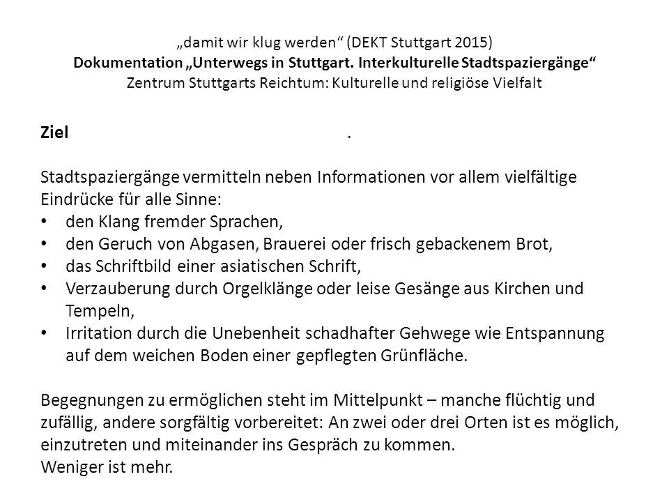"""""""damit wir klug werden (DEKT Stuttgart 2015) Dokumentation """"Unterwegs in Stuttgart."""