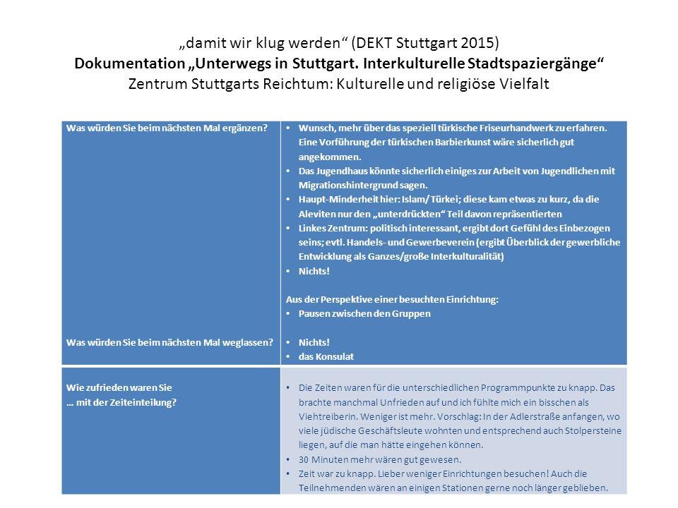"""""""damit wir klug werden"""" (DEKT Stuttgart 2015) Dokumentation """"Unterwegs in Stuttgart. Interkulturelle Stadtspaziergänge"""" Zentrum Stuttgarts Reichtum: K"""