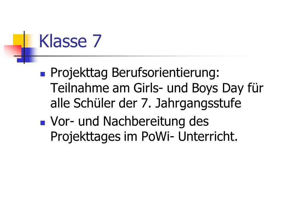 Klasse 7 Projekttag Berufsorientierung: Teilnahme am Girls- und Boys Day für alle Schüler der 7.