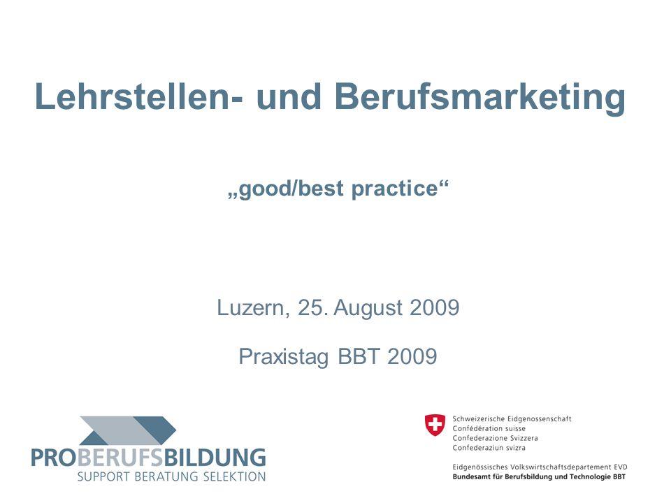 © 2009 PROBERUFSBILDUNG.CH   2007-05-15 32 Beispiel 3 - Imagepflege