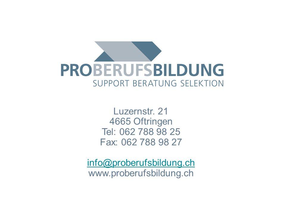 © 2009 PROBERUFSBILDUNG.CH | 2007-05-15 48 Luzernstr.