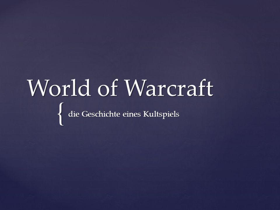 { World of Warcraft die Geschichte eines Kultspiels