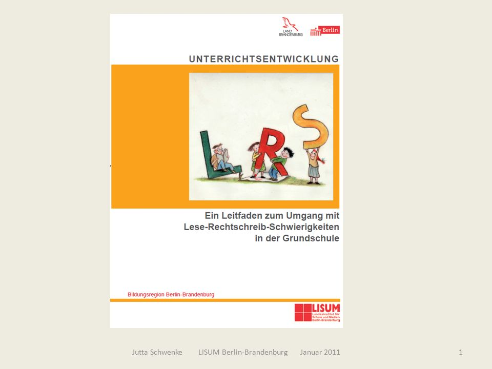 Leitfaden 2002 - 2010 2Jutta Schwenke LISUM Berlin-Brandenburg Januar 2011