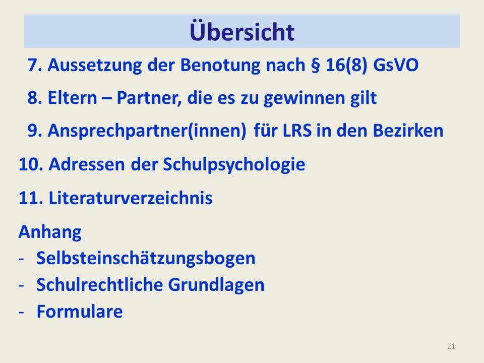 Übersicht 7. Aussetzung der Benotung nach § 16(8) GsVO 8.