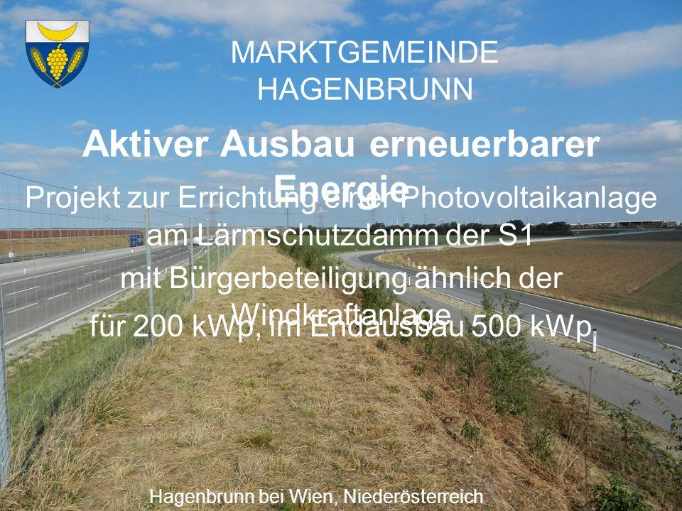 MARKTGEMEINDE HAGENBRUNN Aktiver Ausbau erneuerbarer Energie Hagenbrunn bei Wien, Niederösterreich Projekt zur Errichtung einer Photovoltaikanlage am