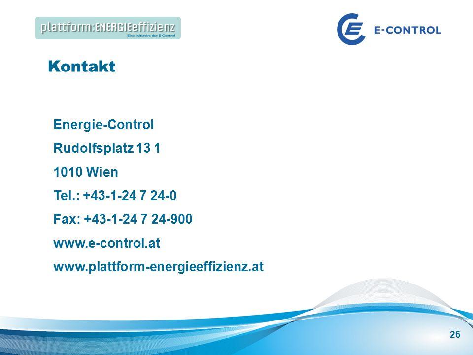 Energieeffizienz Speakers Corner | Best Practice: Energieeffizienz in großen Gebäuden Kontakt Energie-Control Rudolfsplatz 13 1 1010 Wien Tel.: +43-1-24 7 24-0 Fax: +43-1-24 7 24-900 www.e-control.at www.plattform-energieeffizienz.at 26