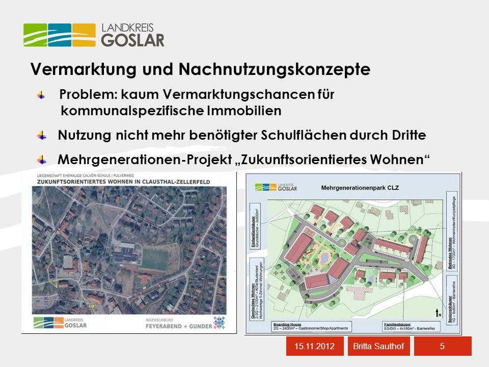 Rahmenbedingungen für das Sanierungskonzept 15.11.201216 Britta Sauthof