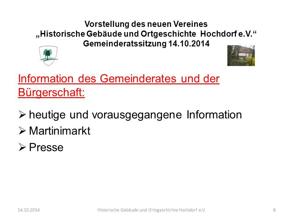 Information des Gemeinderates und der Bürgerschaft:  heutige und vorausgegangene Information  Martinimarkt  Presse 14.10.2014Historische Gebäude un