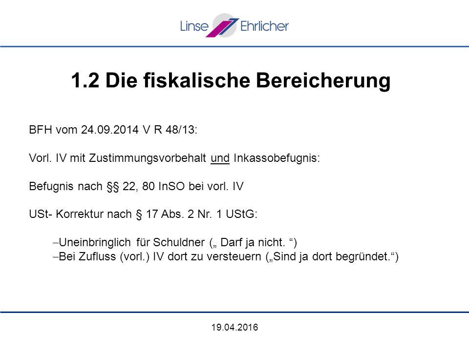 19.04.2016 BFH vom 24.09.2014 V R 48/13: Vorl.