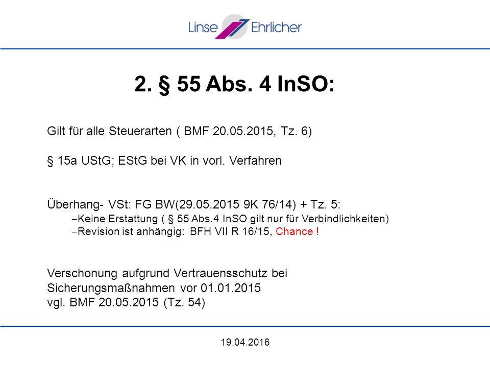 19.04.2016 Gilt für alle Steuerarten ( BMF 20.05.2015, Tz.