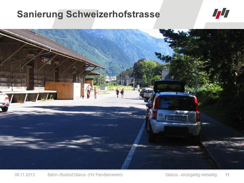 08.11.201311 Bahn-/Bushof Glarus (HV Pendlerverein) Glarus - einzigartig vielseitig.