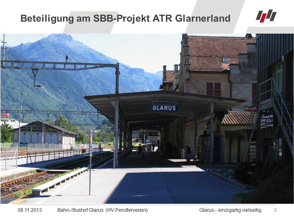 08.11.201344Bahn-/Bushof Glarus (HV Pendlerverein) Glarus - einzigartig vielseitig.