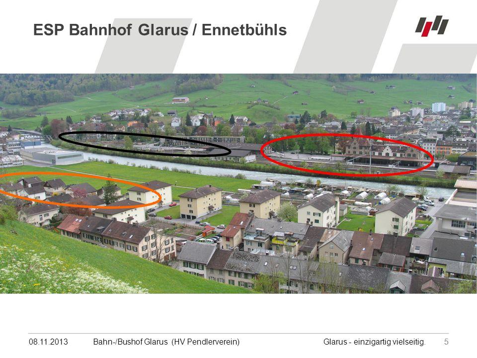 08.11.201355Bahn-/Bushof Glarus (HV Pendlerverein) Glarus - einzigartig vielseitig.