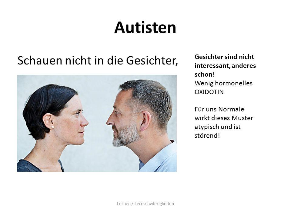 Autisten Schauen nicht in die Gesichter, Lernen / Lernschwierigkeiten Gesichter sind nicht interessant, anderes schon.