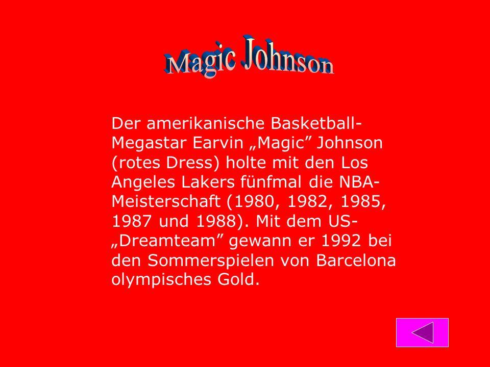 """Der amerikanische Basketball- Megastar Earvin """"Magic Johnson (rotes Dress) holte mit den Los Angeles Lakers fünfmal die NBA- Meisterschaft (1980, 1982, 1985, 1987 und 1988)."""