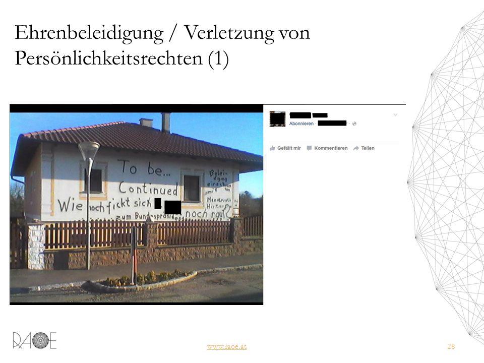 Ehrenbeleidigung / Verletzung von Persönlichkeitsrechten (1) www.raoe.at28