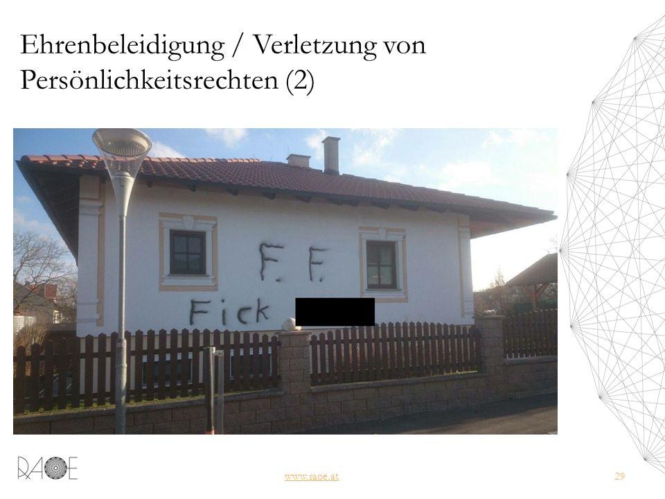 Ehrenbeleidigung / Verletzung von Persönlichkeitsrechten (2) www.raoe.at29