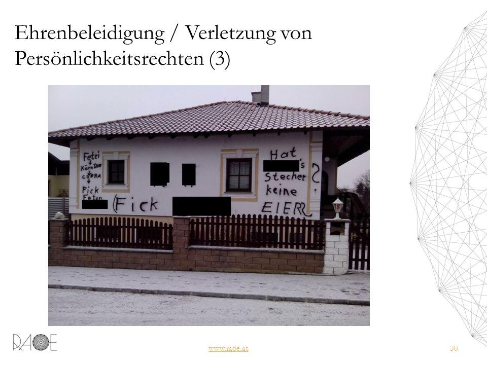Ehrenbeleidigung / Verletzung von Persönlichkeitsrechten (3) www.raoe.at30