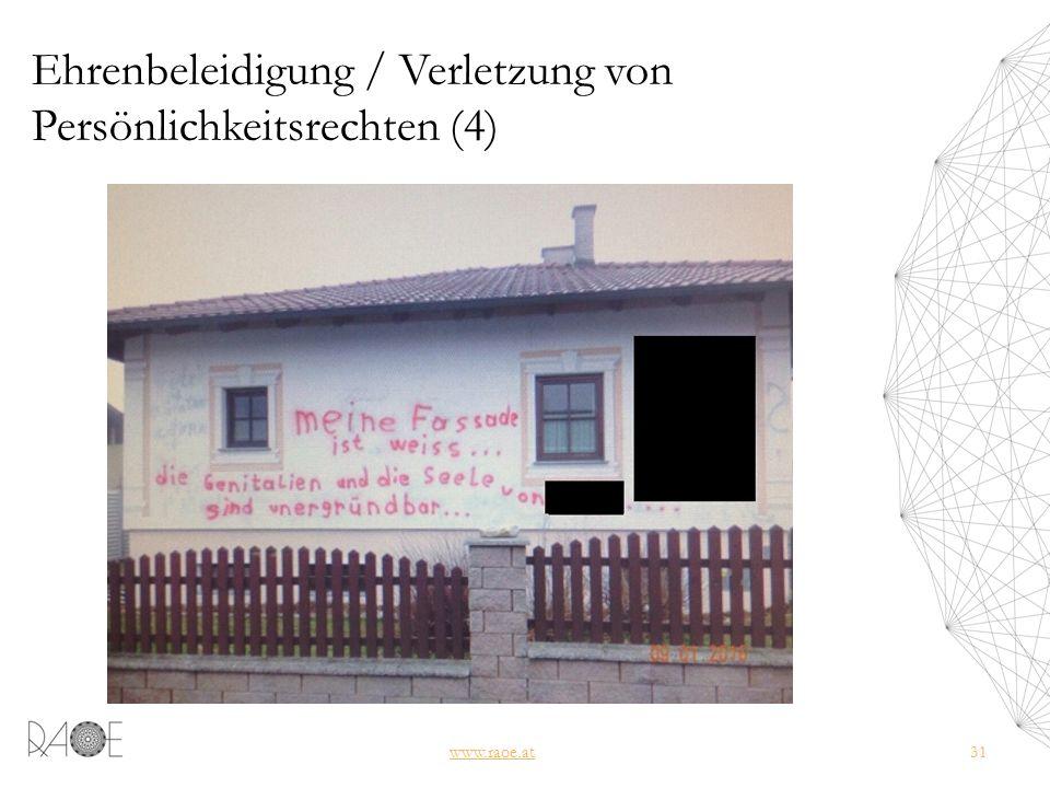 Ehrenbeleidigung / Verletzung von Persönlichkeitsrechten (4) www.raoe.at31