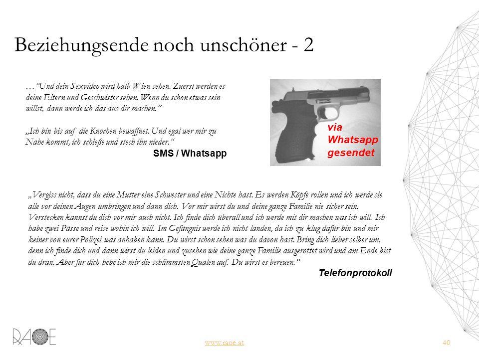 Beziehungsende noch unschöner - 2 www.raoe.at40 … Und dein Sexvideo wird halb Wien sehen.