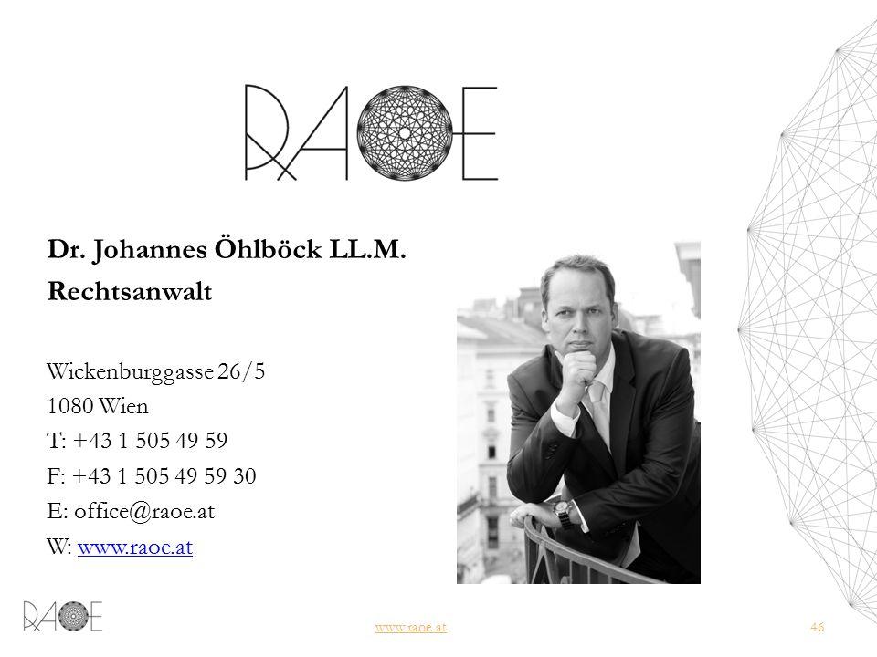www.raoe.at46 Dr. Johannes Öhlböck LL.M.