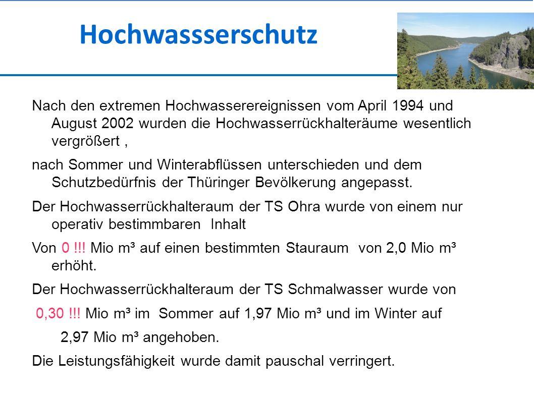 Nach den extremen Hochwasserereignissen vom April 1994 und August 2002 wurden die Hochwasserrückhalteräume wesentlich vergrößert, nach Sommer und Winterabflüssen unterschieden und dem Schutzbedürfnis der Thüringer Bevölkerung angepasst.