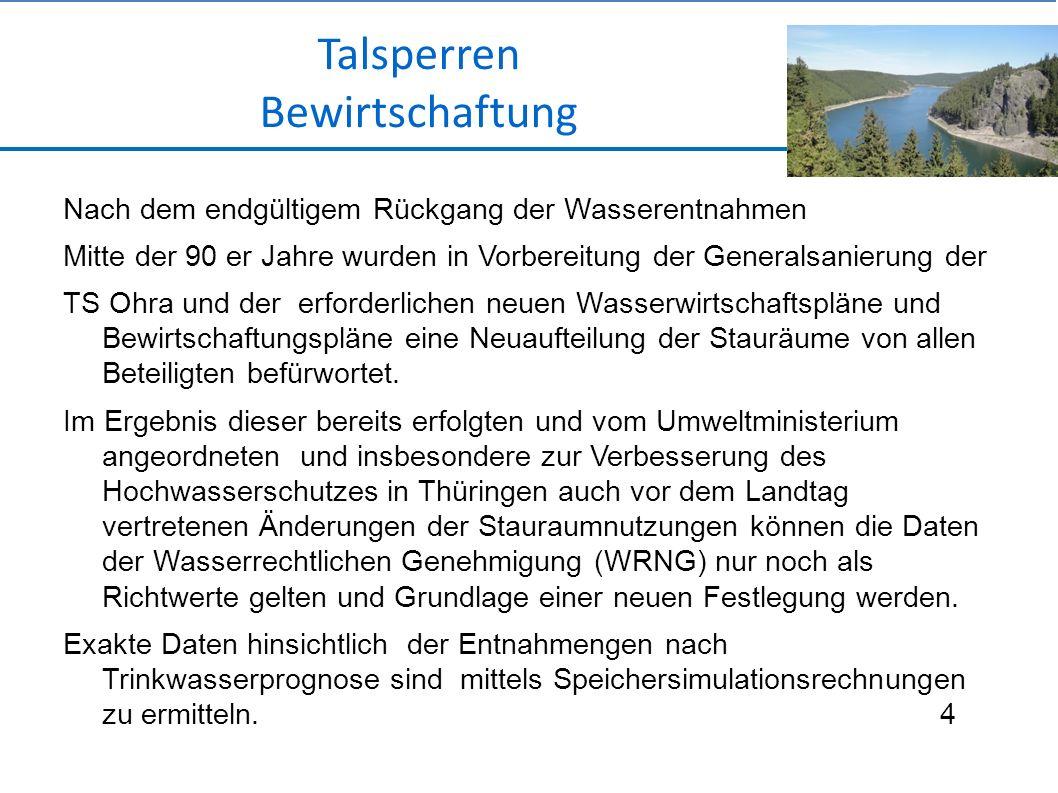Nach dem endgültigem Rückgang der Wasserentnahmen Mitte der 90 er Jahre wurden in Vorbereitung der Generalsanierung der TS Ohra und der erforderlichen neuen Wasserwirtschaftspläne und Bewirtschaftungspläne eine Neuaufteilung der Stauräume von allen Beteiligten befürwortet.