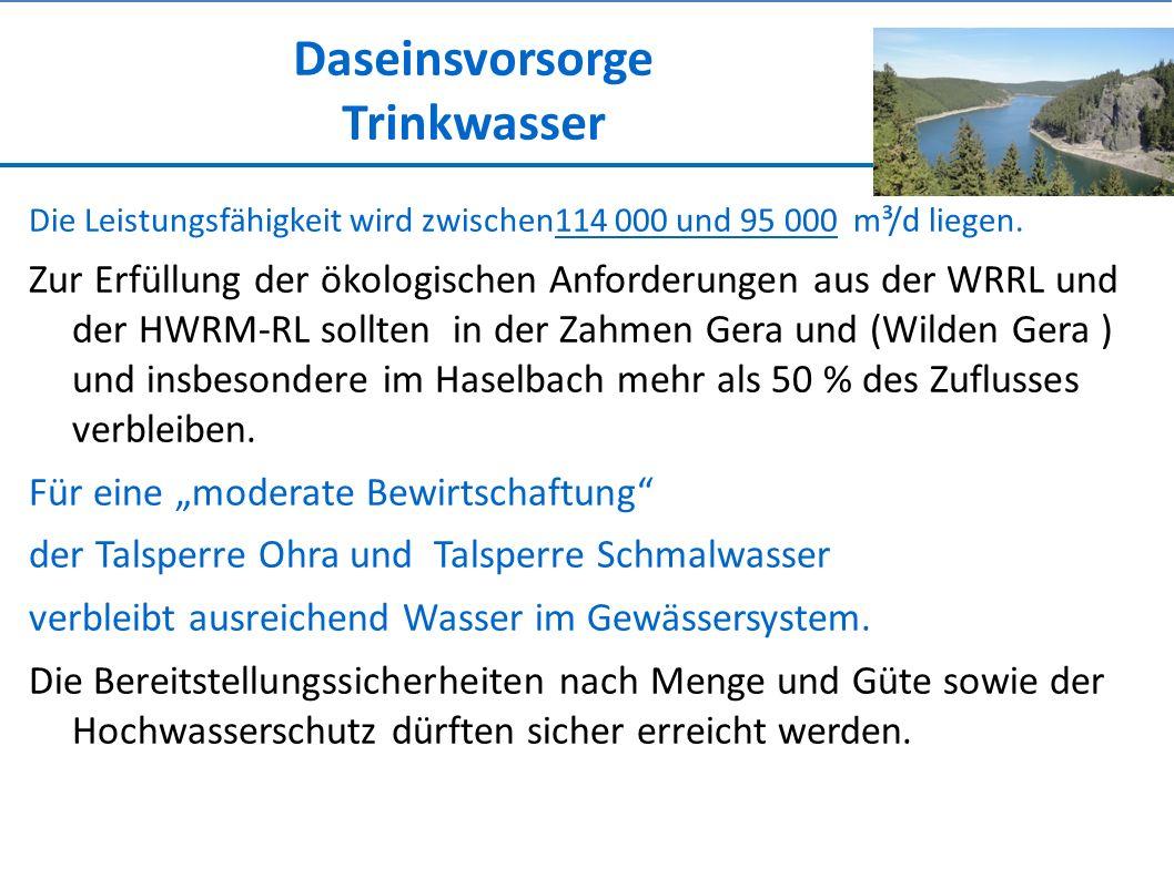 Daseinsvorsorge Trinkwasser Die Leistungsfähigkeit wird zwischen114 000 und 95 000 m³/d liegen.