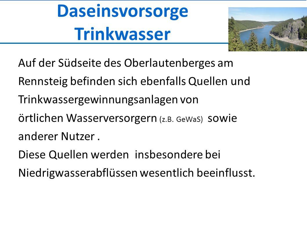 Daseinsvorsorge Trinkwasser Auf der Südseite des Oberlautenberges am Rennsteig befinden sich ebenfalls Quellen und Trinkwassergewinnungsanlagen von örtlichen Wasserversorgern (z.B.
